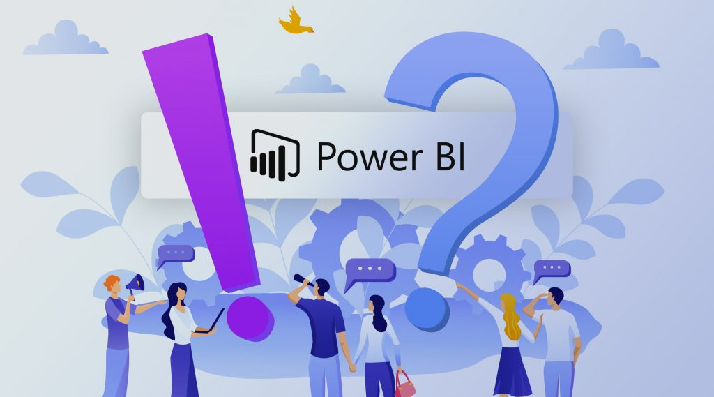 Is Power BI really working for you?